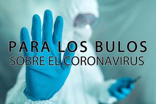 'Stop Bulos', se aconseja hacer caso a las noticias emitidas por fuentes oficiales