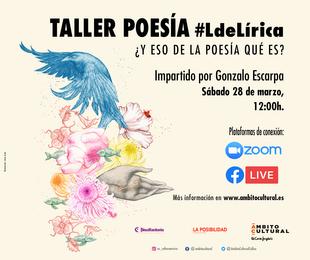 Ámbito Cultural ofrece este sábado el taller de Poesía #LdeLírica: ¿Y eso de la poesía qué es?