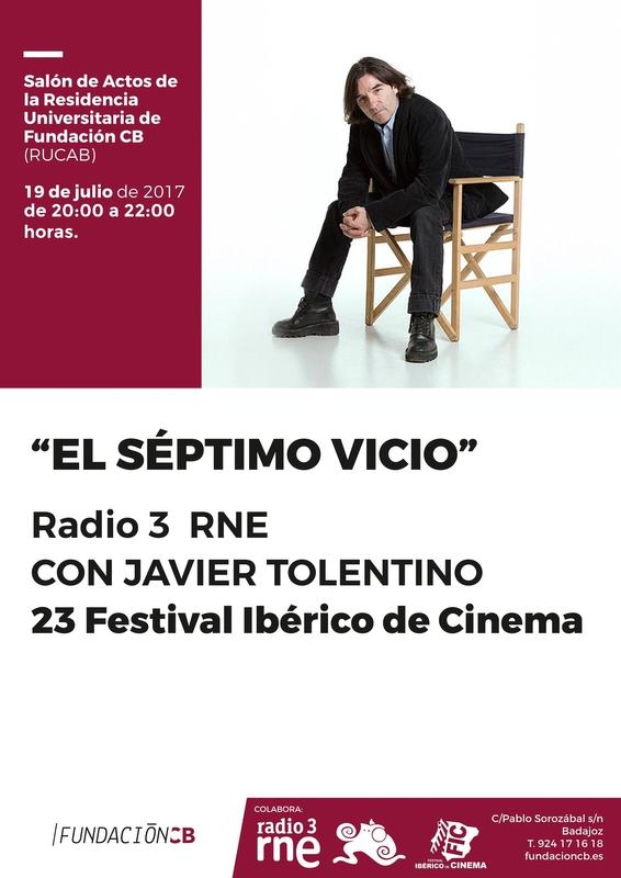 El programa 'El séptimo vicio' de Radio 3 se emite este miércoles desde Badajoz dentro del Festival Ibérico de Cine