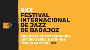 La Orquesta de Extremadura actúa este viernes en el Festival de Jazz de Badajoz junto con Arturo Serra y Perico Sambeat