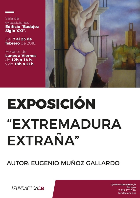 Exposición ''Extremadura extraña'' de Eugenio Muñoz