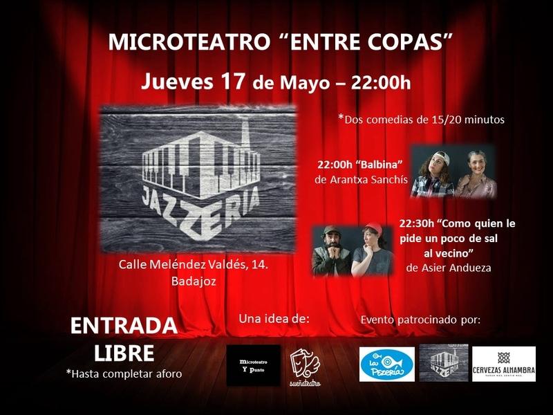 Sueña Teatro organiza un nuevo ciclo de 'Microteatro entre copas'