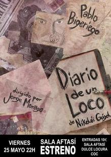 El actor Pablo Bigeriego estrena 'Diario de un loco' en Sala Aftasí