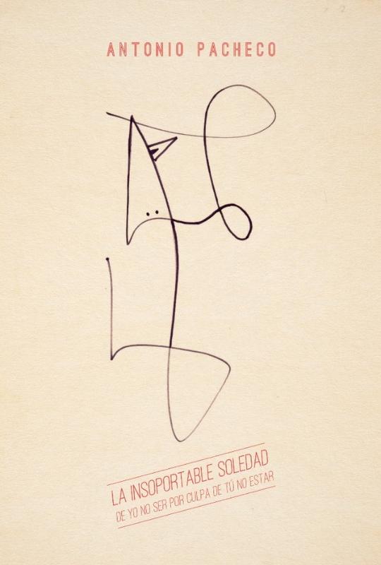 Antonio Pacheco presenta tu su último libro, 'La insoportable soledad de yo no ser por culpa de tú no estar'