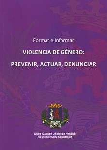 El Colegio de Médicos de Badajoz presenta en Madrid el libro Violencia de Género: Prevenir, Actuar, Denunciar