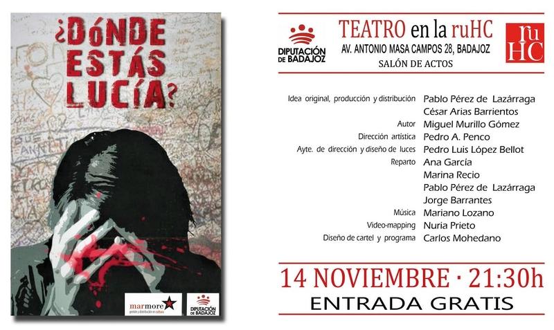 La obra de teatro ''¿Dónde estás Lucía?'' se representa en la R.U. Hernán Cortés