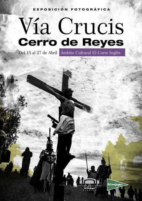 El Corte Inglés muestra la exposición fotográfica 'Viacrucis CERRO DE REYES BADAJOZ'