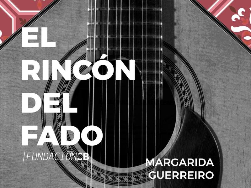 Margarida Guerreiro será la próxima voz del Rincón del fado