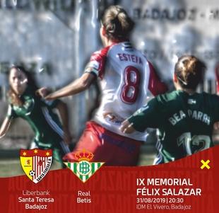 El Santa Teresa se presentará ante el Betis en el IX Memorial Félix Salazar