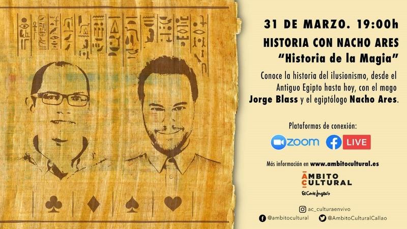 Ámbito Cultural ofrece ''Historia de la Magia'', con Jorge Blass y Nacho Ares
