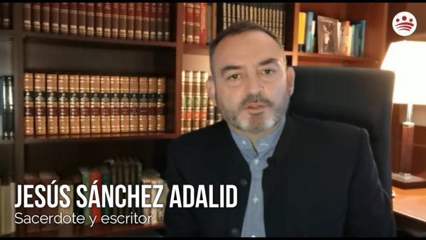 Las palabras de esperanza de Sánchez Adalid